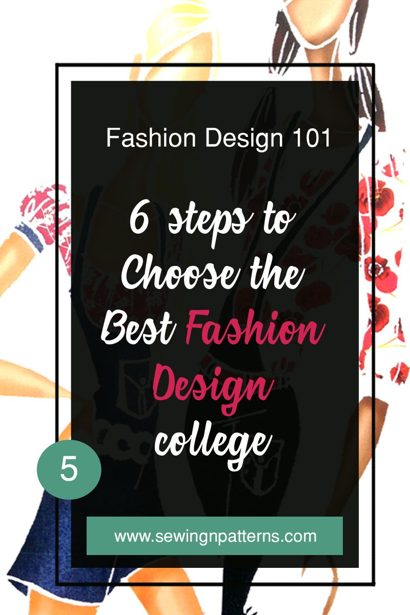 6 Steps To Choose The Best Fashion Design College