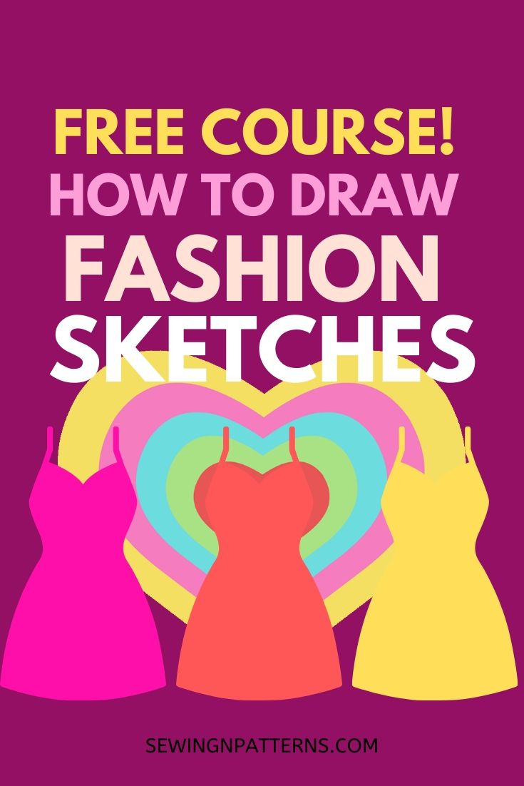 FREE COURSE! How To Draw Fashion Sketches Like A Fashion Designer (Without Going To A Fashion School)... https://sewingnpatterns.com/fashion-sketchbook-challenge/